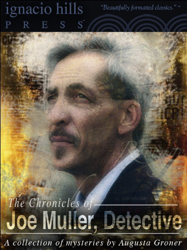 The Chronicles of Joe Muller, Detective: A Collection PDF