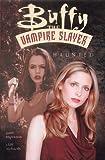 Buffy the Vampire Slayer: Haunted (Buffy the Vampire Slayer) (1840235152) by Espenson, Jane