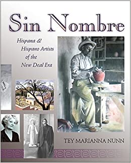 Sin Nombre : Hispana and Hispano Artists of the New Deal
