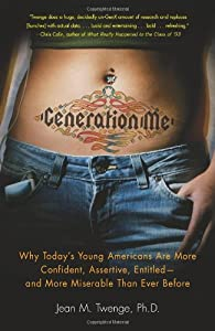 Cover of &quot;Generation Me: Why Today's Youn...