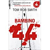 Bambino 44 (Super bestseller)di Tom Rob Smith