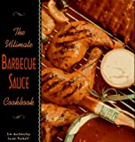 img - for The Ultimate Barbecue Sauce Cookbook: Your Guide to the Best Sauces, Rubs, Sops, Mops, and Marinades by Jim Auchmutey (2001-10-28) book / textbook / text book