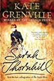 Sarah Thornhill (0802121217) by Grenville, Kate