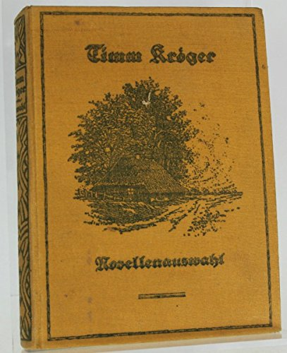 une-novellenauswahl-timm-kroger-raccordement-georg-westermann-1919-280-pp
