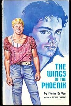 The Wings of the Phoenix by Florine De Veer