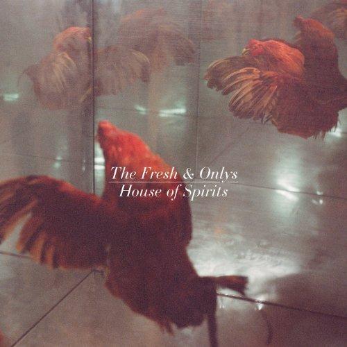 The Fresh And Onlys-House Of Spirits-CD-FLAC-2014-FORSAKEN Download