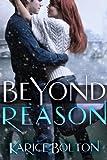 Beyond Reason (Beyond Love Book 3) (English Edition)