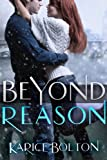 img - for Beyond Reason (Beyond Love Series #3) book / textbook / text book