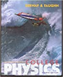 College Physics (Saunders Golden Sunburst Series) (0030035627) by Serway, Raymond A.