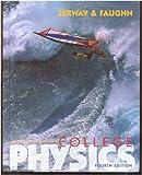 College Physics (Saunders Golden Sunburst Series) (0030035627) by Serway, Raymond A.