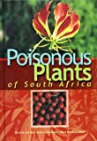 img - for Poisonous Plants of South Africa book / textbook / text book