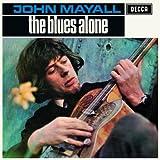 echange, troc John Mayall & The Bluesbreakers - The Blues Alone