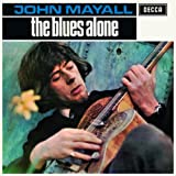 The Blues Aloneby John Mayall