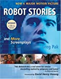 Robot Stories: And More Screenplays (1597020001) by Greg Pak