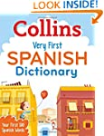 Collins Very First Spanish Dictionary...