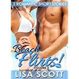 Beach Flirts! 5 Romantic Short Stories (The Flirts! Collection Book 2) ~ Lisa Scott