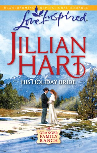 Image of His Holiday Bride (Granger Family Ranch Series #3) (Love Inspired #589)