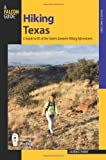 Search : Hiking Texas, 2nd: A Guide to 85 of the State's Greatest Hiking Adventures