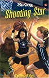 img - for Shooting Star (Lorimer Sports Stories) by Cynthia Bates (2004-10-27) book / textbook / text book