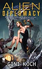 Alien Diplomacy: Alien Novels, Book 5