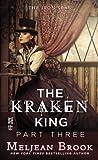 The Kraken King Part III: The Kraken King and the Fox's Den