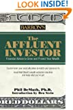 The Affluent Investor: Financial Advice to Grow and Protect Your Wealth