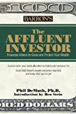 img - for The Affluent Investor: Financial Advice to Grow and Protect Your Wealth book / textbook / text book