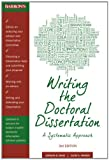 Writing the Doctoral Dissertation: A Systematic Approach