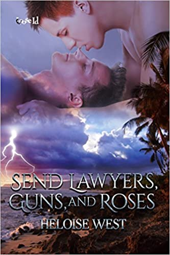 Recent Release Review:  Send Lawyers, Guns, and Roses (Heart and Haven #2) by Heloise West