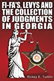 Fi-Fa's, Levys and the Collection of Judgments in Georgia