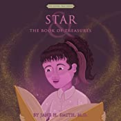 Star and the Book of Treasures: The Living Tale Series, Book 2 | Jane H. Smith
