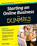 By Greg Holden - Starting an Online Business For Dummies (7th Edition) (5/25/13)