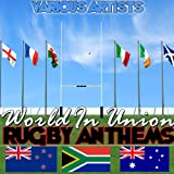 World In Union - Rugby Anthems