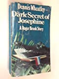 Dark Secret of Josephine (0090036808) by Wheatley, Dennis