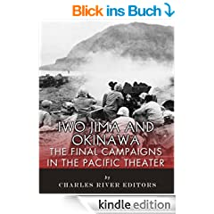 Iwo Jima and Okinawa: The Final Campaigns in the Pacific Theater (English Edition)