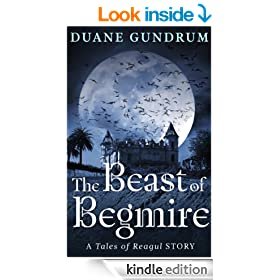 The Beast of Begmire (The Tales of Reagul Book 1)