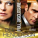 Full Disclosure Audiobook by Dee Henderson Narrated by David de Vries