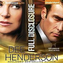 Full Disclosure | Livre audio Auteur(s) : Dee Henderson Narrateur(s) : David de Vries