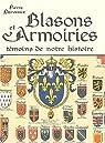Blasons et armoiries - t�moins de notre histoire par Derveaux