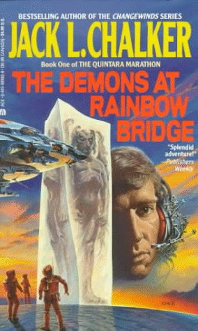 The Quintara Marathon 1: The Demons at Rainbow Bridge (The Quintara Marathon, Book I), JACK L. CHALKER