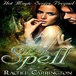 The First Spell: Hot Magic Series Prequel | Rachel Carrington