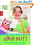 N�h mit!: Die Kindern�hschule