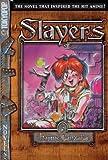 Slayers Text, Vol. 3: The Ghost of Sairaag (1595325794) by Hajime Kanzaka