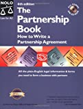 The Partnership Book: How to Write A Partnership Agreement  (With CD-ROM) 6th Edition