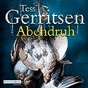 Abendruh (Maura Isles / Jane Rizzoli 10) Audiobook by Tess Gerritsen Narrated by Mechthild Großmann