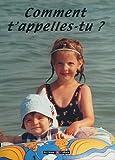echange, troc Marie-Odile Mergnac - Comment t'appelles-tu ? : Petites histoire des noms en France et dans le monde entier