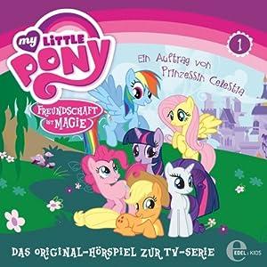 Ein Auftrag von Prinzessin Celestia (My Little Pony 1) Hörspiel