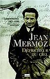 echange, troc Jean Mermoz, Bernard Marck - Défricheur du ciel