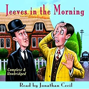 Jeeves in the Morning | [P.G. Wodehouse]