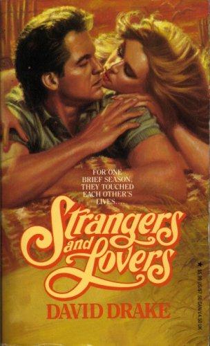 Strangers and Lovers, DAVID DRAKE